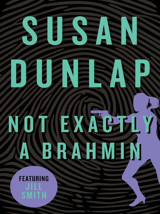 Not Exactly a Brahmin (eBook): Jill Smith Mystery Series, Book 3